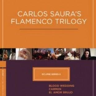 Carlos Saura Dance Trilogy
